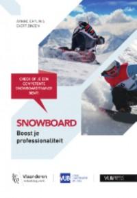 Snowboard Snowboard: Boost je professionaliteit