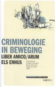 Criminologie in beweging