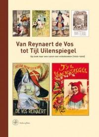 Bijdragen tot de Geschiedenis van de Nederlandse Boekhandel. Nieuwe Reeks Van Reynaert de Vos tot Tijl Uilenspiegel
