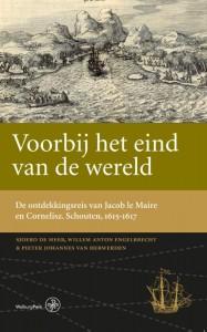 Werken van de Linschoten-Vereeniging De ontdekkingsreis van Jacob le Maire en Cornelisz. Schouten in de jaren 1615-1617