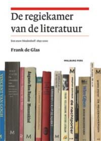 De regiekamer van de literatuur - Bijdragen tot de Geschiedenis van de Nederlandse Boekhandel