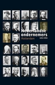Nederlandse Ondernemers 1850-1950 Nederlandse ondernemers 1850-1950