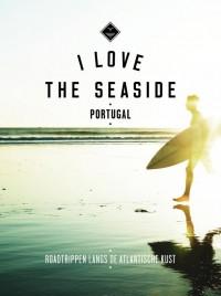 I Love the Seaside Portugal