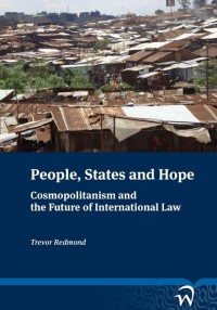 People, States and Hope: Cosmopolitanism and the Future of International Law