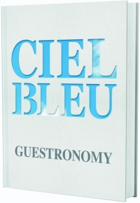 Ciel Bleu - Guestronomy (Engelse editie)