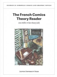 Studies in European Comics and Graphic Novels The French comics theory reader