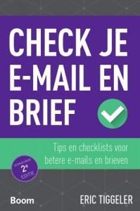 Check je e-mail en brief - Tips en checklists voor betere e-mails en brieven