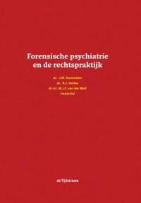 Forensische psychiatrie en de rechtspraktijk