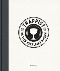 Trappist. De tien heerlijke bieren