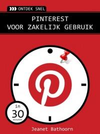 Ontdek snel: Pinterest voor zakelijk gebruik