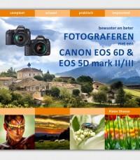 fotograferen met de Canon EOS 6D & EOS 5D mark II/III