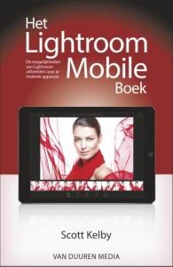Scott Kelby: Het lightroom mobile boek