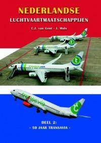 Nederlandse Luchtvaartmaatschappijen 50 jaar Transavia
