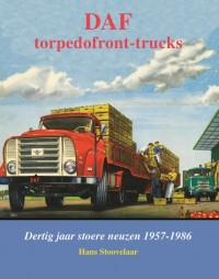 DAF Monografieen DAF Torpedofront-trucks