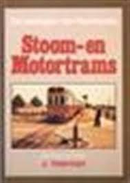 Nadagen neerlands stoom- en motortrams