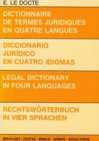 Viertalig juridisch woordenboek Frans-Spaans-Engels-Duits