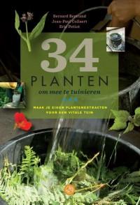 34 planten om mee te tuinieren: Maak je eigen plantenextracten voor een vitale tuin