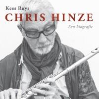 Chris Hinze. Een biografie + cd