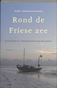 Hollandia Dominicus Reisverhalen Rond de Friese Zee