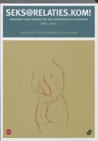 Seks@relaties.kom! Werkboek voor mensen met een verstandelijke beperking 2 Relaties