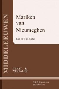 Mariken van Nieumeghen : Een mirakelspel (tekst en vertaling)