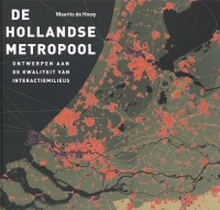 De Hollandse metropool