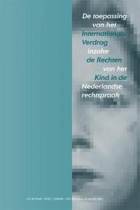 De toepassing van het Internationaal Verdrag inzake de Rechten van het Kind in de Nederlandse rechtspraak