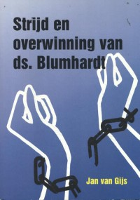 Strijd en overwinning van ds. Blumhardt