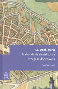Studies op het gebied van de Nederlandse taalkunde Lo, donk, horst