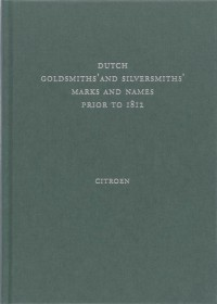 Dutch goldsmiths' and silversmiths' marks and names prior to 1812