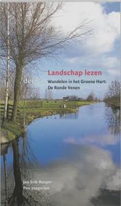 Landschap lezen Wandelen in het Groene Hart De Ronde Venen