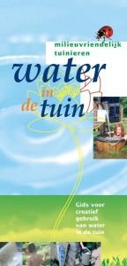 Milieuvriendelijk tuinieren Water in de tuin