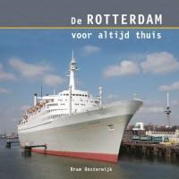 De Rotterdam voor altijd thuis