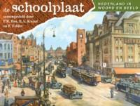 De Schoolplaat Nederland in woord en beeld