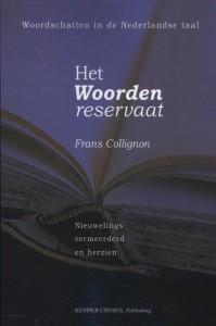Het Woordenreservaat.  Woordschatten in de Nederlandse taal.