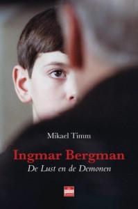 Ingmar Bergman - De lust en de demonen