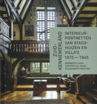 Zuid-Kennemerland. Interieurportretten van stadshuizen en villa?s 1875-1945