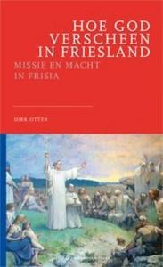 Hoe God verscheen in Friesland