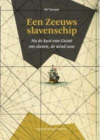 Een Zeeuws slavenschip