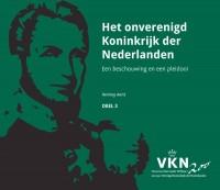 Noord en Zuid onder Willem I. 200 jaar Verenigd Koninkrijk der Nederlanden Het onverenigd Koninkrijk der Nederlanden