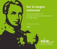 Noord en Zuid onder Willem I. 200 jaar Verenigd Koninkrijk der Nederlanden Sur la langue nationale