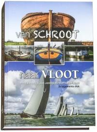 Van Schroot naar Vloot deel 1