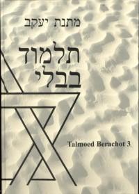 3 Nederlandse vertaling van de Babylonische talmoed tractaat Berachot