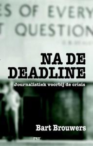 Na de deadline