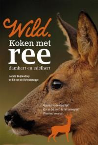 Wild kookboeken Wild. Koken met ree, damhert en edelhert