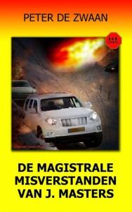 Bob Evers deel 58 De magistrale misverstanden van J. Masters ISBN 9789082052381