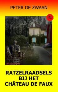 Bob Evers deel 59 Ratzelraadsels bij het château de Faux ISBN 9789082052398