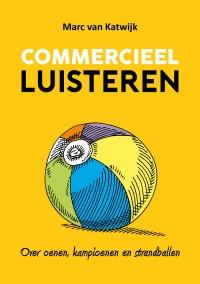 Hoofdtitel: Commercieel luisteren  Subtitel: Over Oenen, kampioenen en strandballen