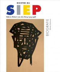 Dichter bij Siep - Biografie van Sijbren Ridsert van den Berg