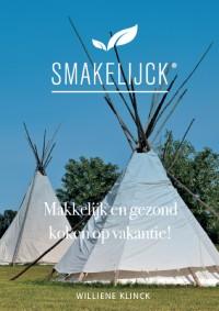 Smakelijck - Makkelijk en gezond koken op vakantie!